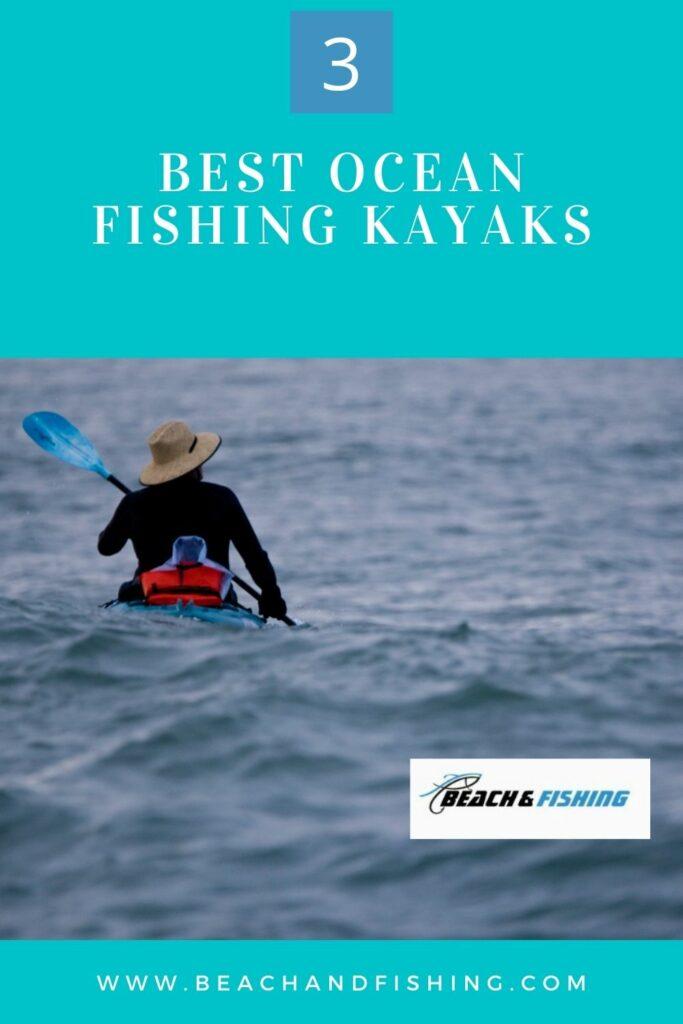 3 Best Ocean Fishing Kayaks