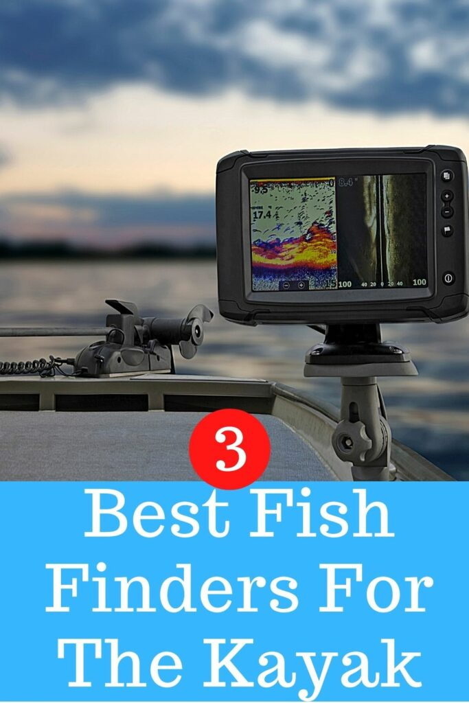 3 best fishing finders for the kayak