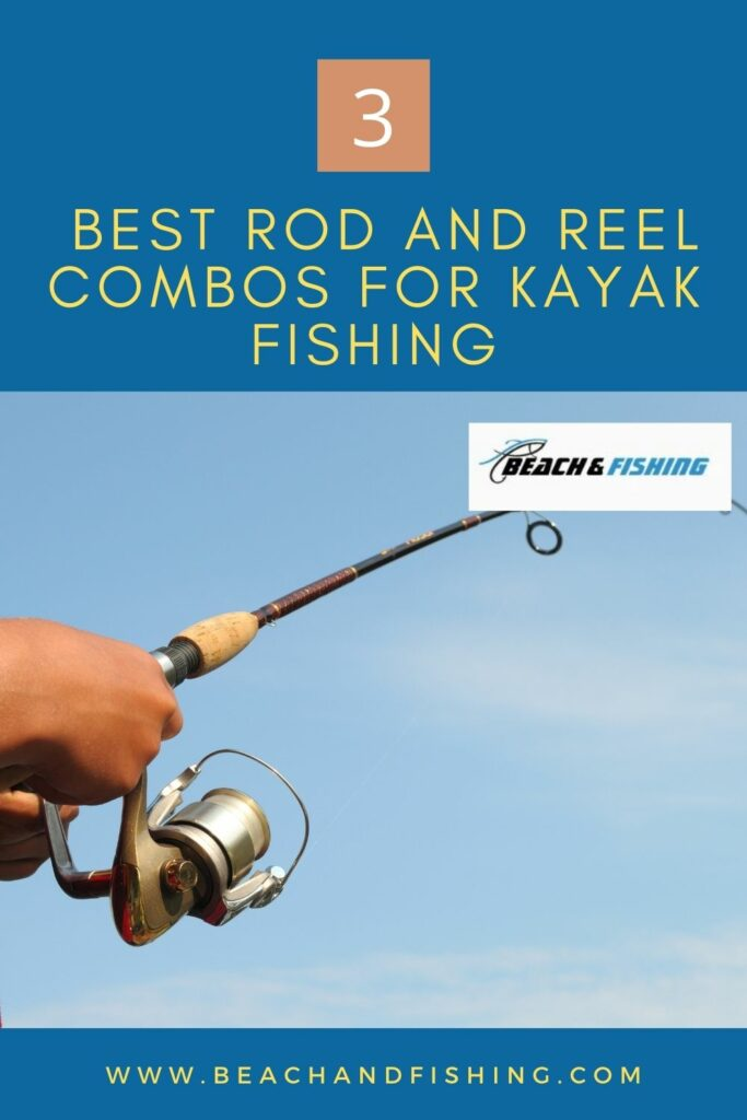 3 Best Rod and Reel Combos For Kayak Fishing - Pinterest