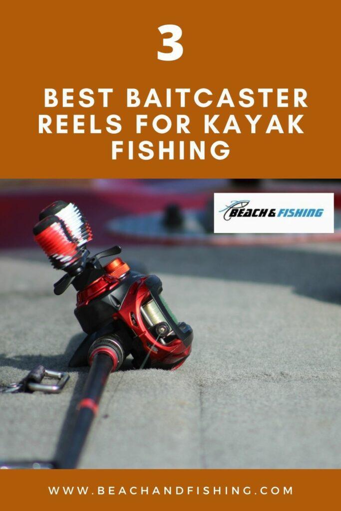 3 Best Baitcaster Reels For Kayak Fishing - Pinterest