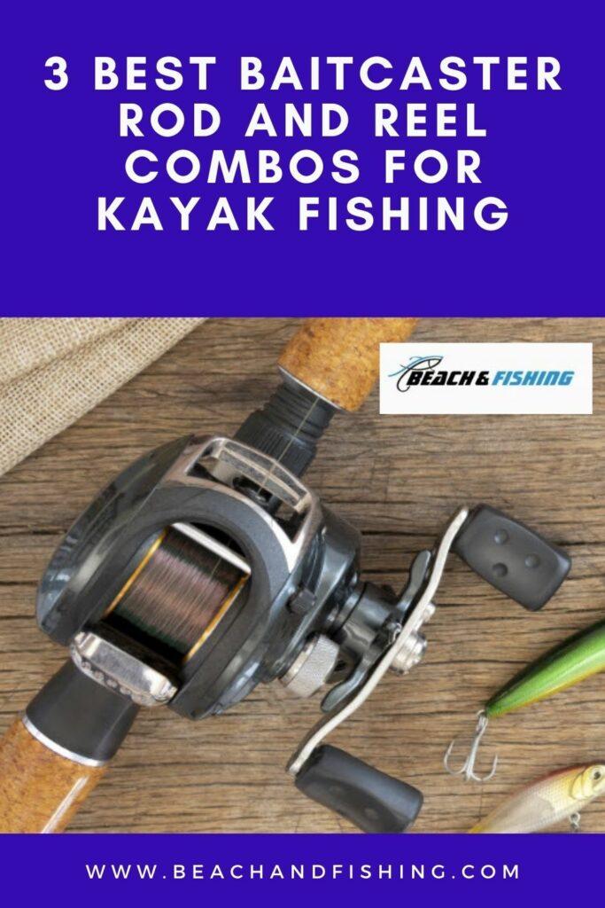 3 Best Baitcaster Rod and Reel Combos For Kayak Fishing - Pinterest