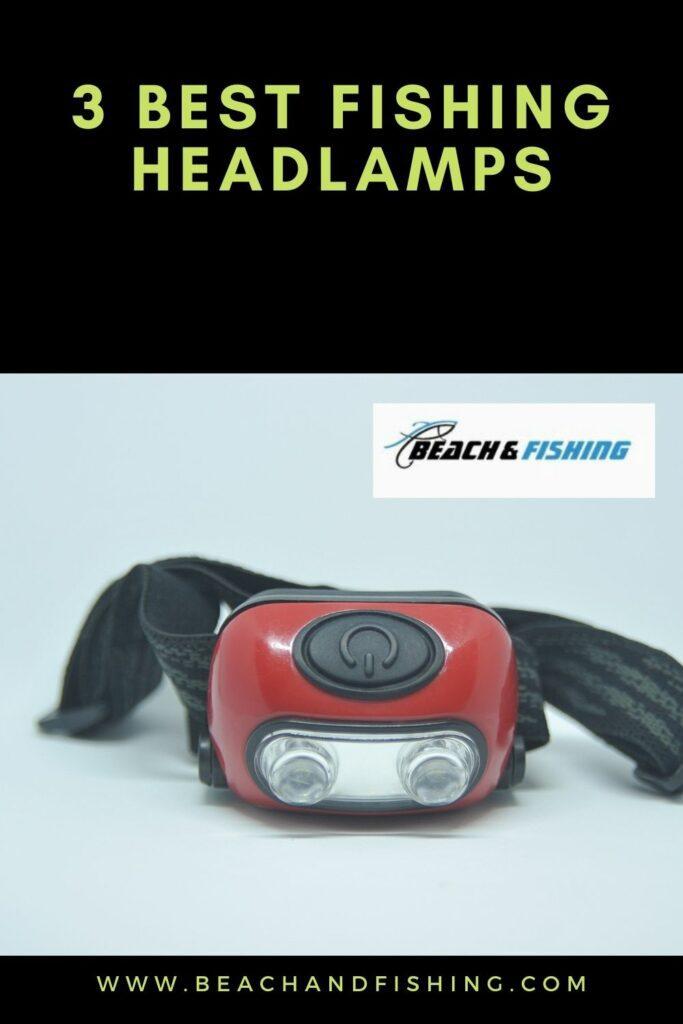 3 Best Fishing Headlamps