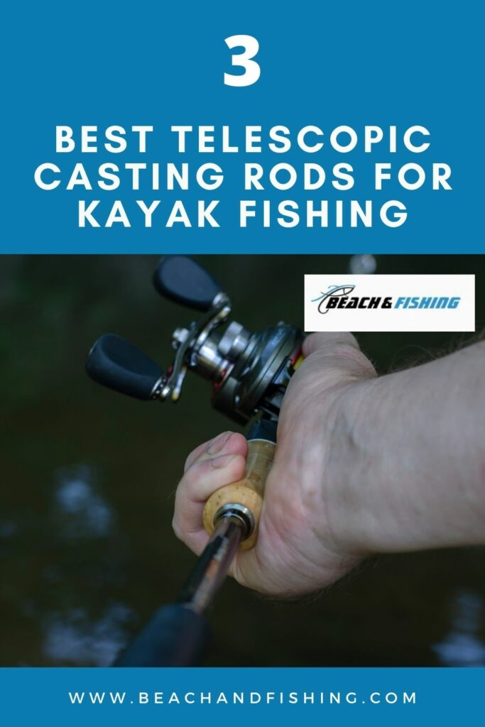 3 Best Telescopic Casting Rods For Kayak Fishing - pinterest