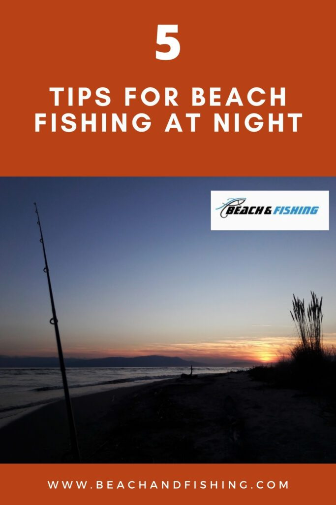 5 Tips For Beach Fishing At Night - Pinterest