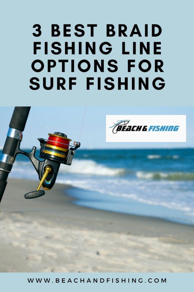 3 Best Braid Fishing Line Options For Surf Fishing