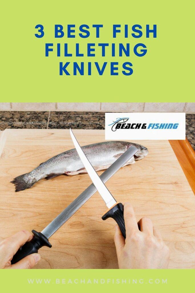 3 Best Fish Filleting Knives - Pinterest