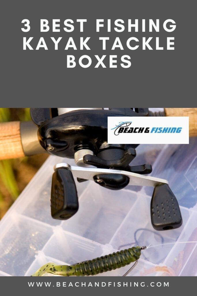 3 Best Fishing Kayak Tackle Boxes - Pinterest