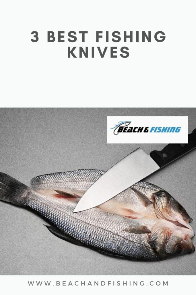 3 Best Fishing Knives - Pinterest