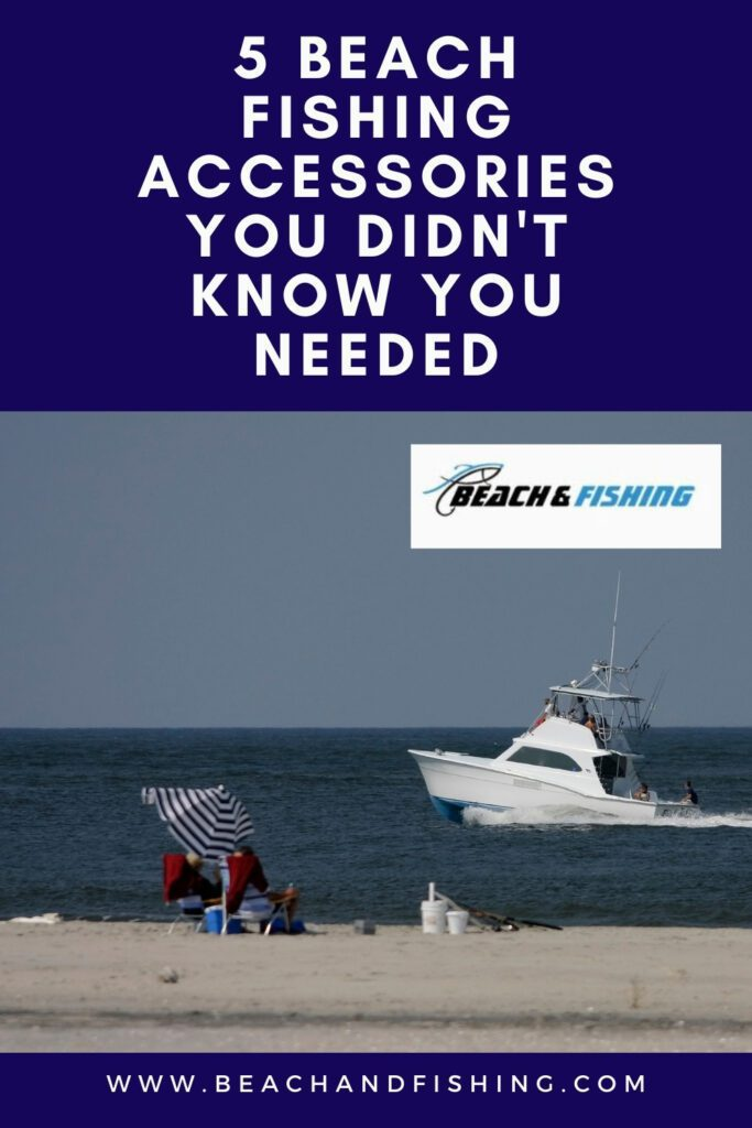 5 Beach Fishing Accessories You Didn't Know You Needed - Pinterest