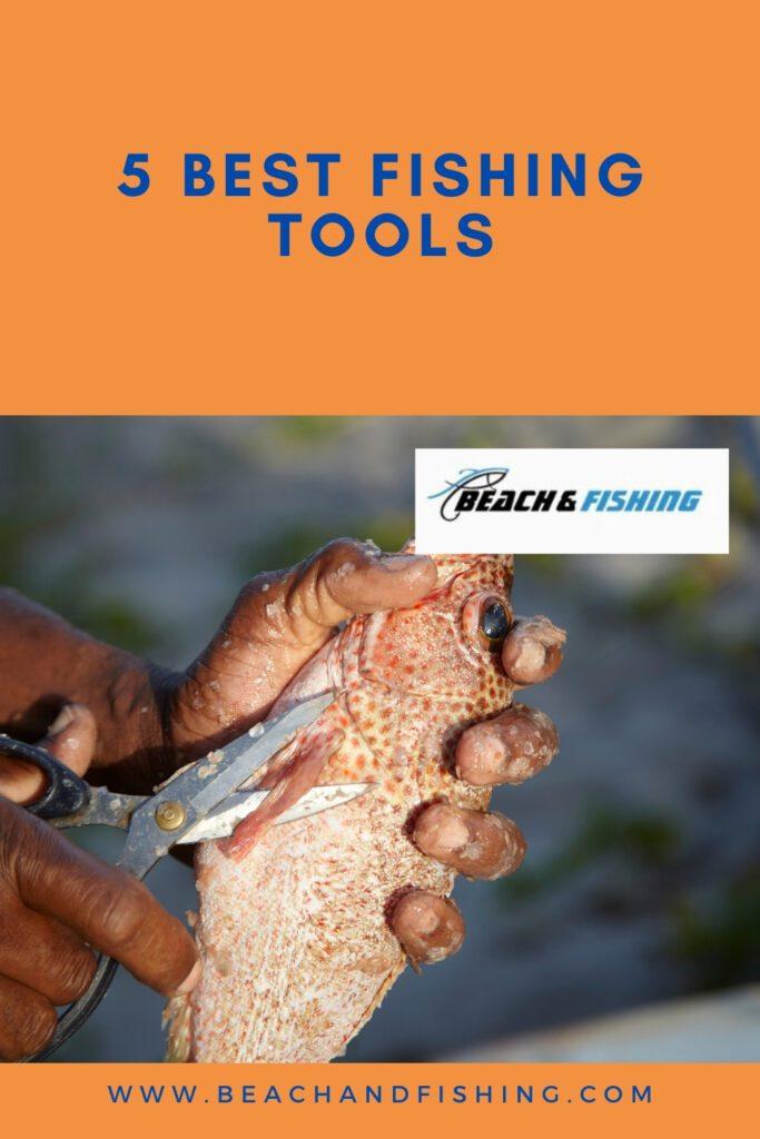 5 Best Fishing Tools - Pinterest
