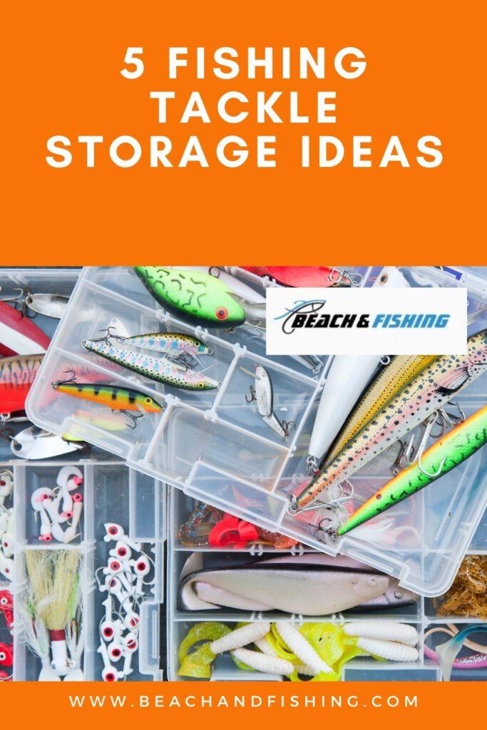 5 Fishing Tackle Storage Ideas - Pinterest