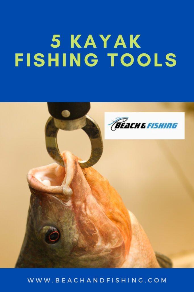 5 Kayak Fishing Tools - Pinterest