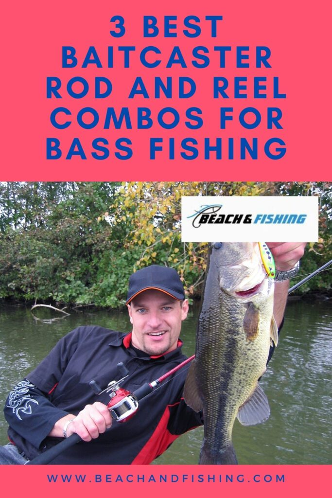 Best Baitcaster Rod And Reel Combos For Bass Fishing - pinterest