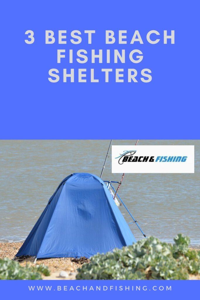 3 Best Beach Fishing Shelters
