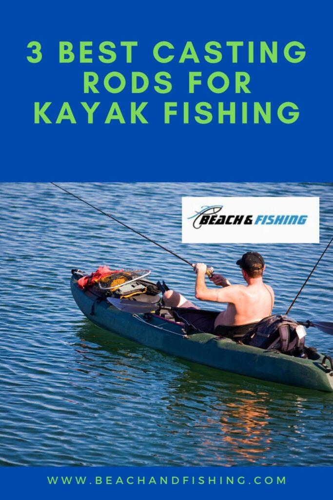 3 Best Casting Rods For Kayak Fishing - Pinterest
