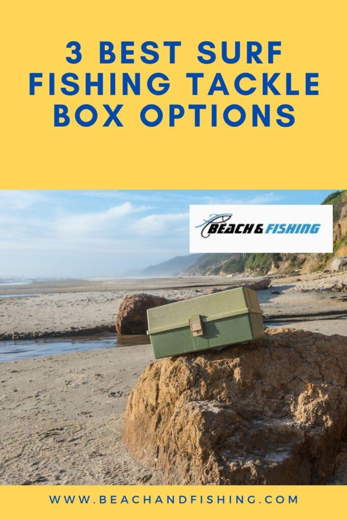 3 Best Surf Fishing Tackle Box Options - Pinterest