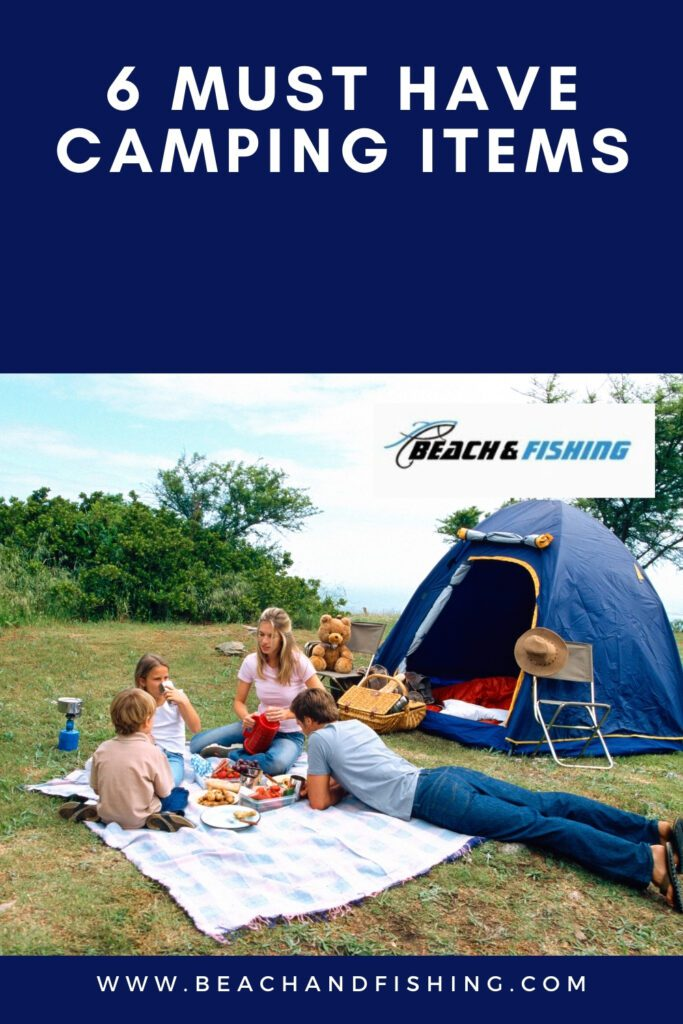 6 Must Have Camping Items - Pinterest