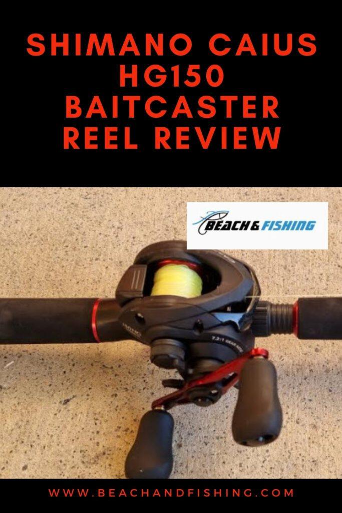 Shimano Caius HG150 Baitcaster Reel Review - Pinterest