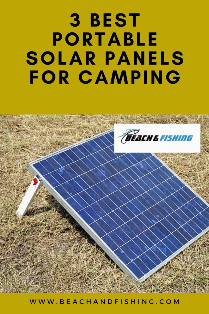 3 Best Portable Solar Panels for Camping