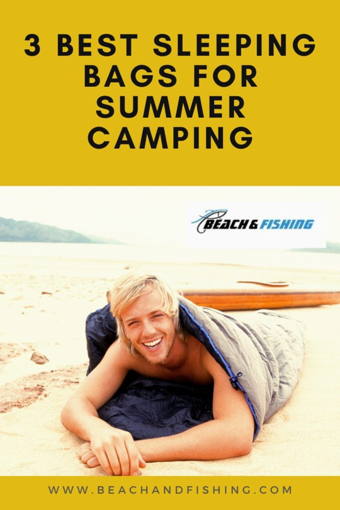 3 Best Sleeping Bags for Summer Camping