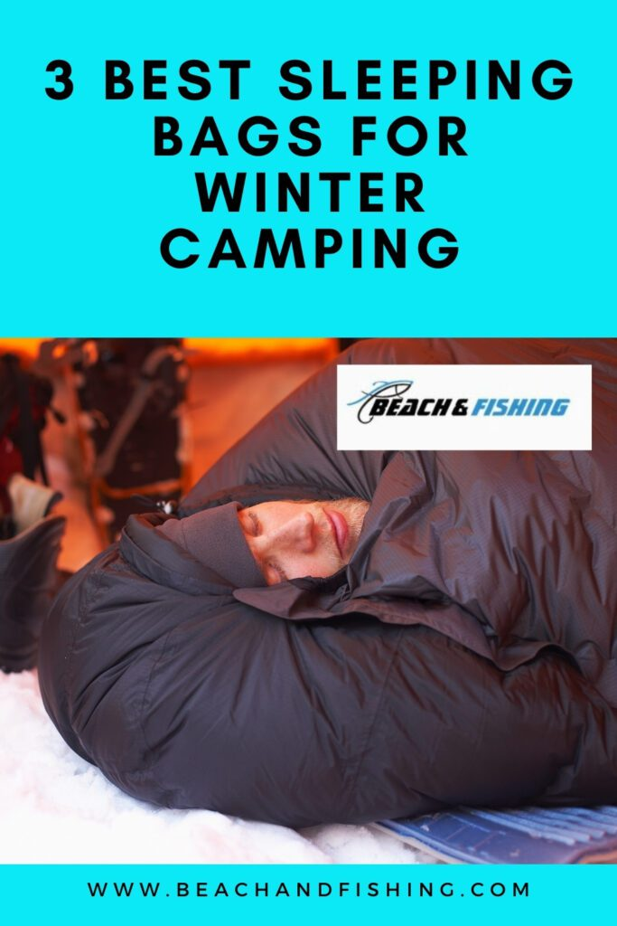 3 Best Sleeping Bags for Winter Camping