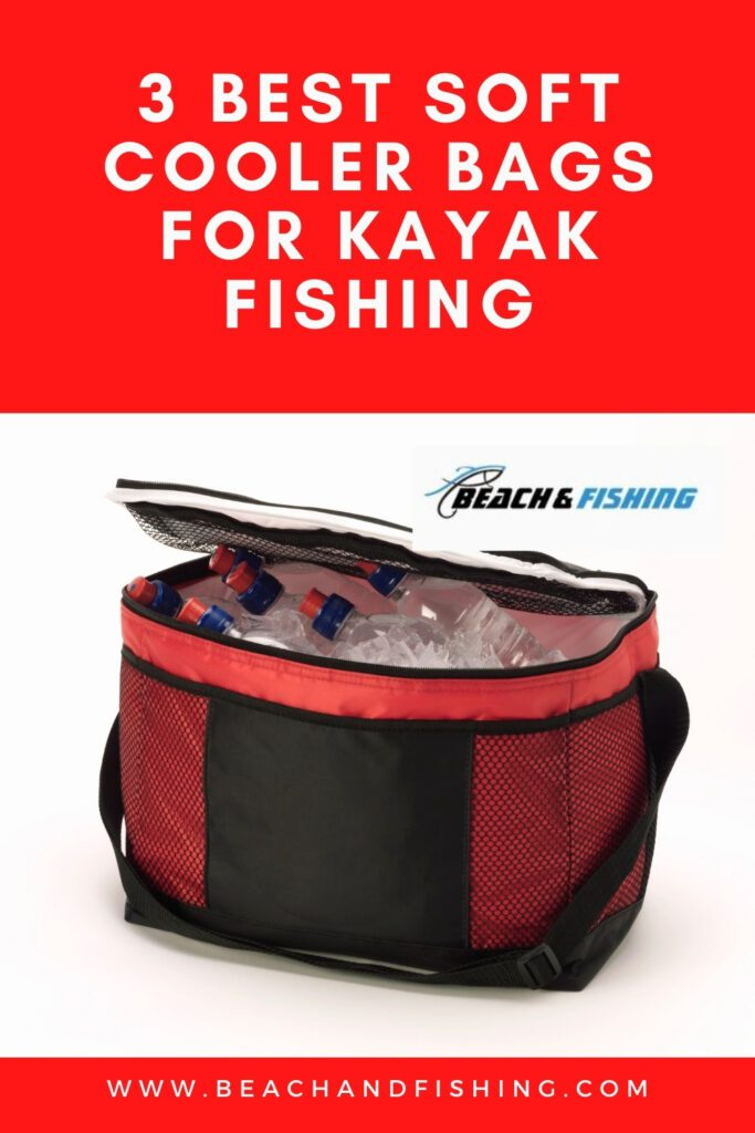 3 Best Soft Cooler Bags For Kayak Fishing - Pinterest