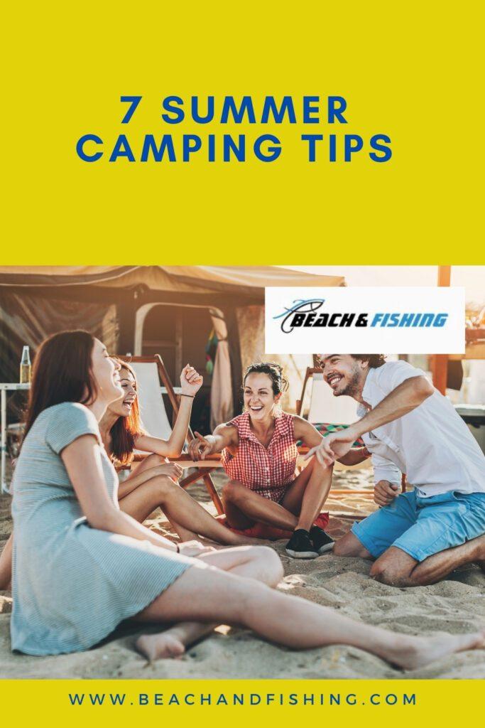 7 Summer Camping Tips -  Pinterest
