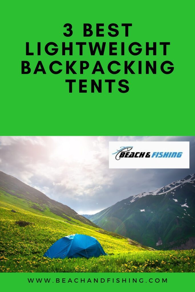 3 Best Lightweight Backpacking Tents